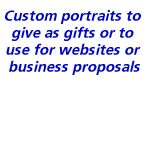 Custom portraits to give as gifts or for business